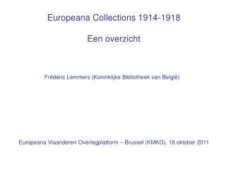 Europeana Vlaanderen Overlegplatform – Brussel (KMKG), 18 oktober 2011