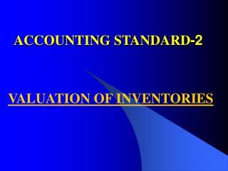 ACCOUNTING STANDARD-2