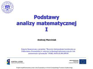 Podstawy analizy matematycznej I