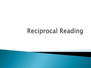 Reciprocal Teaching or Reciprocal Reading