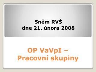 OP VaVpI –  Pracovní skupiny