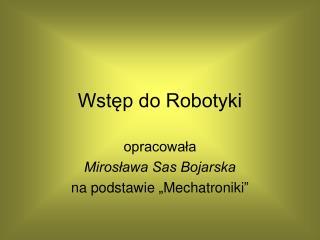 Wstęp do Robotyki