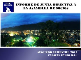 INFORME DE JUNTA DIRECTIVA A LA ASAMBLEA DE SOCIOS
