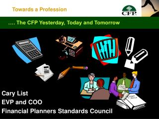 Cary List EVP and COO Financial Planners Standards Council