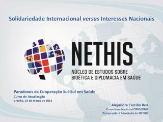 Solidariedade Internacional  versus  Interesses Nacionais