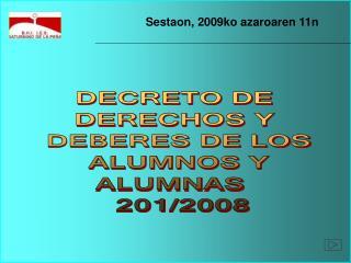 DECRETO DE  DERECHOS Y  DEBERES DE LOS  ALUMNOS Y  ALUMNAS    201/2008