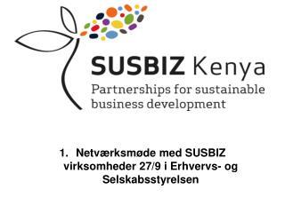 Netværksmøde med SUSBIZ virksomheder 27/9 i Erhvervs- og Selskabsstyrelsen