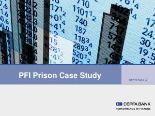 PFI Prison Case Study