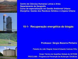 Palestra de João Wagner Alves & Eduardo Cardoso Filho Grupo Técnico de Questões Globais da CETESB