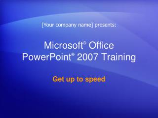 Microsoft  Office  PowerPoint  2007 Training