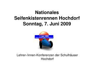 Nationales Seifenkistenrennen Hochdorf Sonntag, 7. Juni 2009
