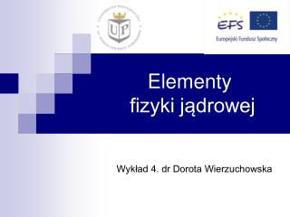 Elementy  fizyki jądrowej