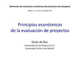 Principios económicos  de la evaluación de proyectos