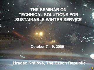 THE SEMINAR ON  TECHNICAL SOLUTIONS FOR SUSTAINABLE WINTER SERVICE