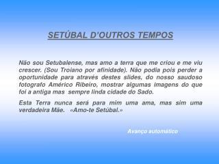 SETÚBAL D'OUTROS TEMPOS