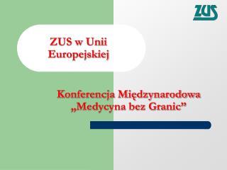 ZUS w Unii Europejskiej