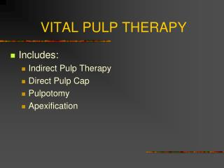 VITAL PULP THERAPY