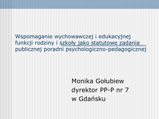Monika Gołubiew dyrektor PP-P nr 7  w Gdańsku