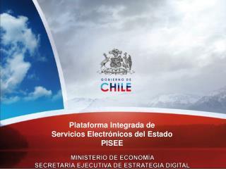 MINISTERIO DE ECONOMÍA SECRETARÍA EJECUTIVA DE ESTRATEGIA DIGITAL