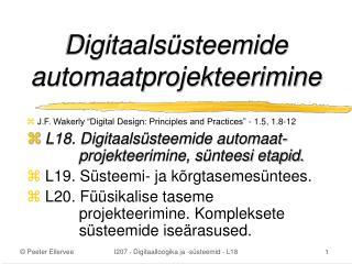 Digitaalsüsteemide automaatprojekteerimine