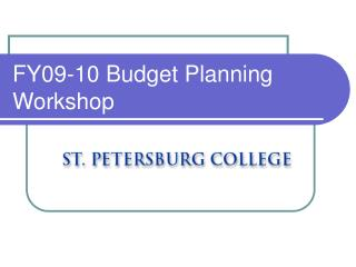 FY09-10 Budget Planning Workshop
