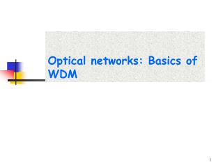 Optical networks: Basics of WDM