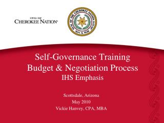 Self-Governance Training Budget  Negotiation Process IHS Emphasis