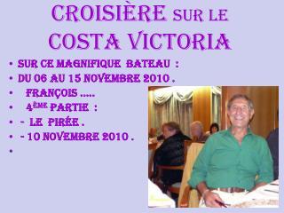 Croisière  sur le  Costa Victoria