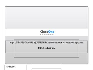 Classone Equipment - Surplus & Refurbished Semiconductor Equipment
