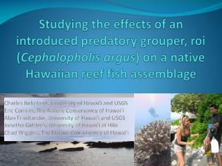 Charles  Birkeland , University of Hawai'i and USGS