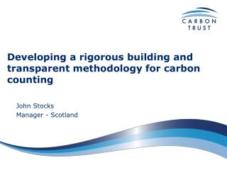 Developing a rigorous building and transparent methodology for carbon counting