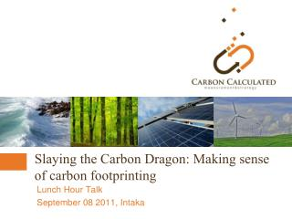 Slaying the Carbon Dragon: Making sense of carbon footprinting