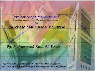 [ Project Scope Management ] Requirement Specification Document for Purchase Management System