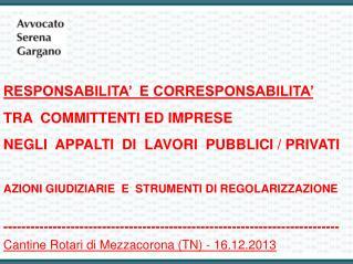 RESPONSABILITA'  E CORRESPONSABILITA'  TRA  COMMITTENTI ED IMPRESE