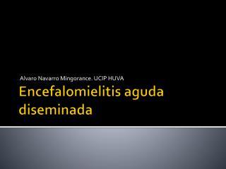 Encefalomielitis aguda diseminada