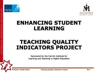 ENHANCING STUDENT LEARNING TEACHING QUALITY INDICATORS PROJECT