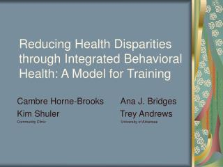 Reducing Health Disparities through Integrated Behavioral Health: A Model for Training