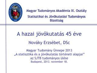 Magyar Tudományos Akadémia IX. Osztály Statisztikai és Jövőkutatási Tudományos Bizottság