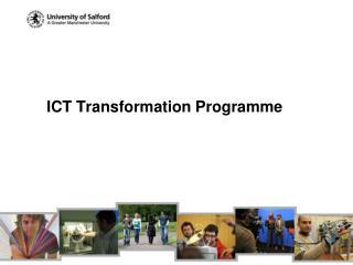 ICT Transformation Programme