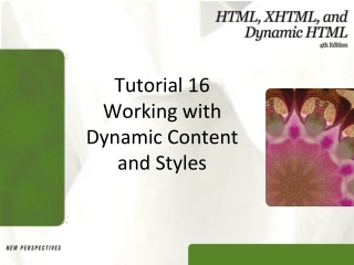 Working with Dynamic Content and Styles