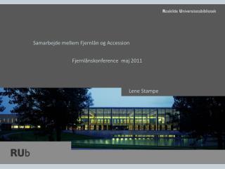 Samarbejde mellem  Fjernlån  og Accession