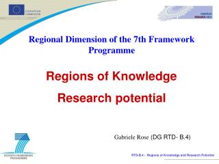 Regional Dimension of the 7th Framework Programme Regions of Knowledge Research potential