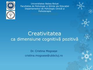 Creativitate a ca dimensiune cognitivă pozitivă