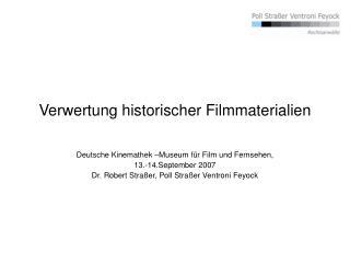 Verwertung historischer Filmmaterialien
