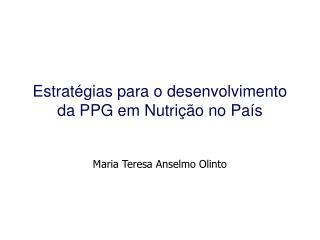 Estratégias para o desenvolvimento da PPG em Nutrição no País
