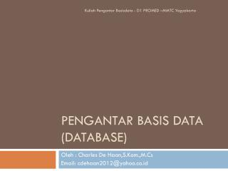 Pengantar  Basis Data (Database)
