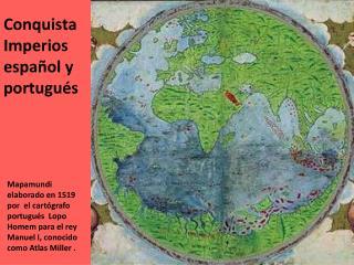 Conquista Imperios espa�ol y portugu�s