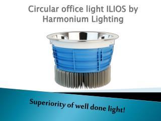 Circular office light ILIOS by Harmonium Lighting