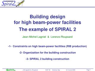 Building design for high beam-power facilities The example of SPIRAL 2