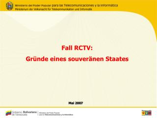 Fall RCTV:  Gr�nde eines souver�nen Staates